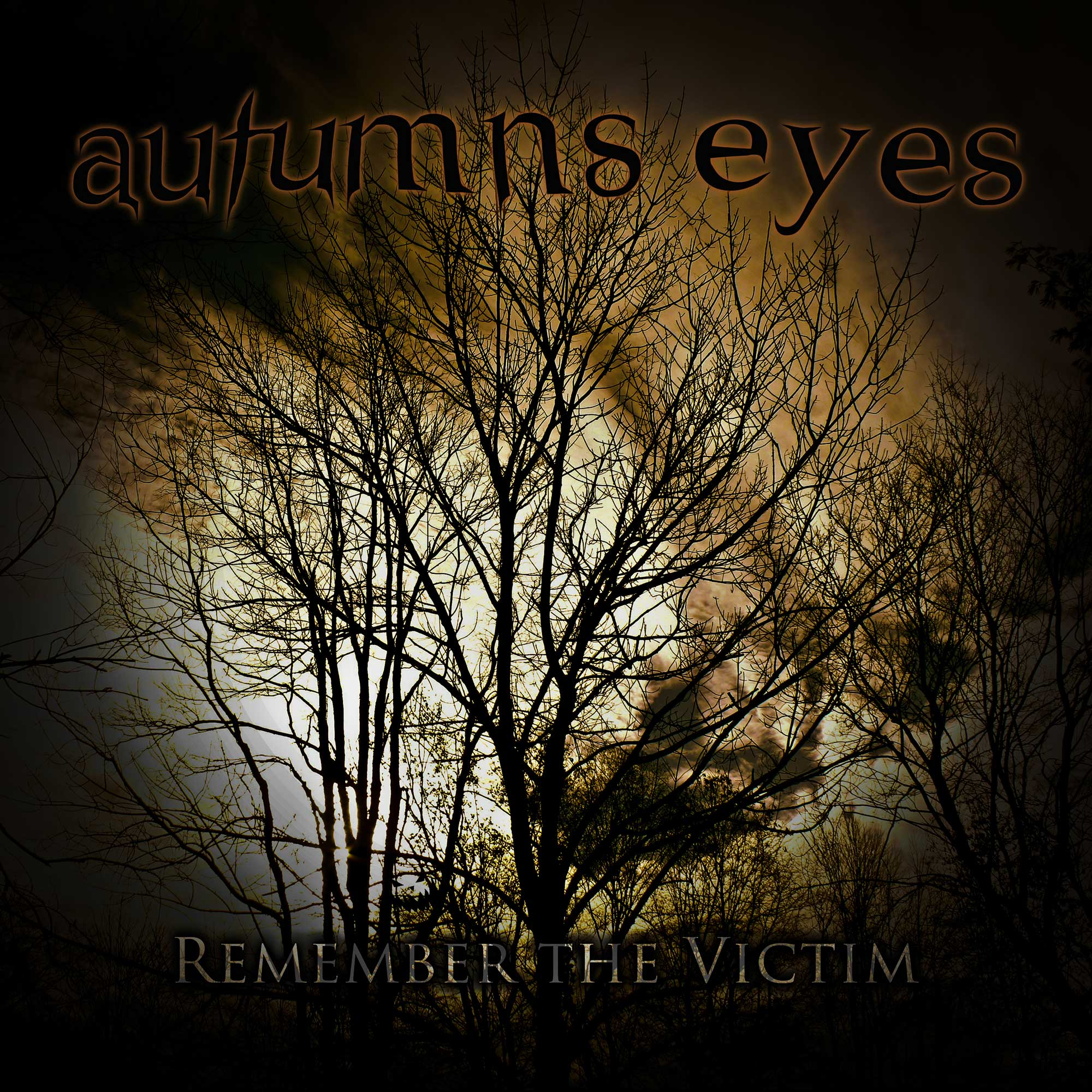 Autumns Eyes - Remember the Victim
