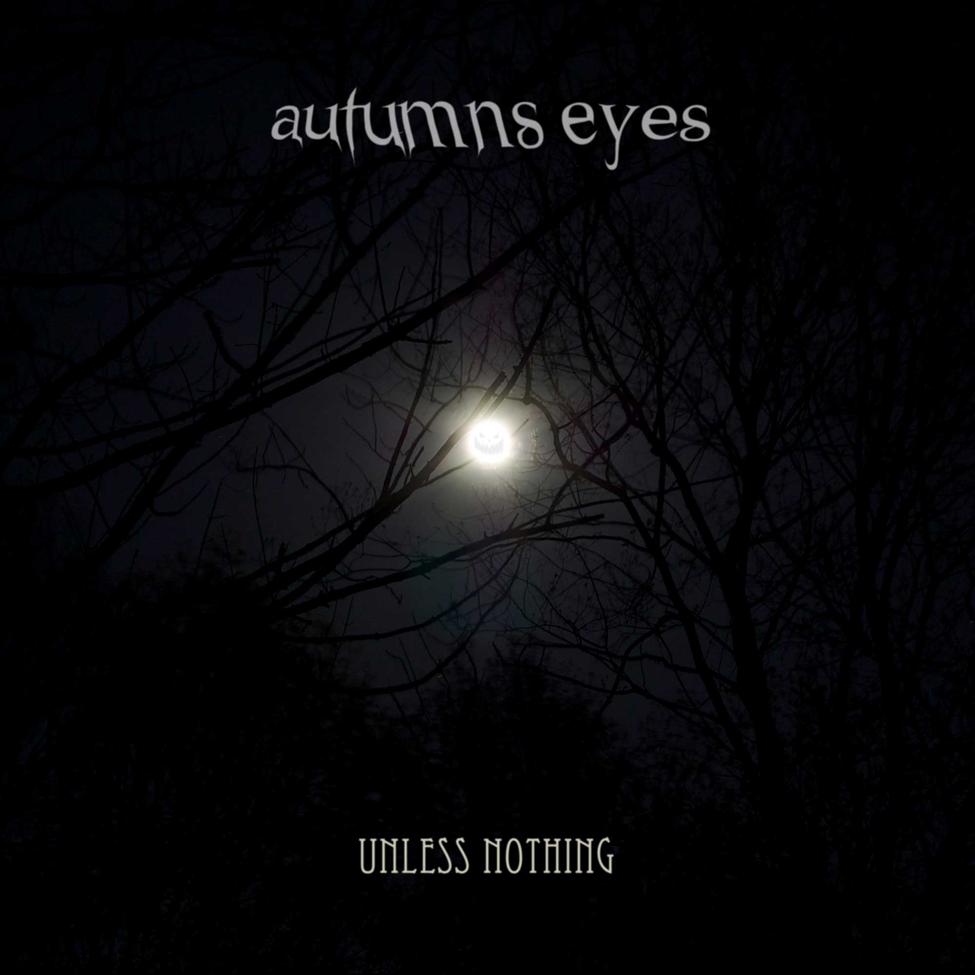 Autumns Eyes - Unless Nothing